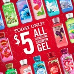 Bath & Body Works – $5 Shower Gels (Today Only) + $10 Off $30 Purchase Coupon