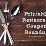 Printable Restaurant Coupon Roundup