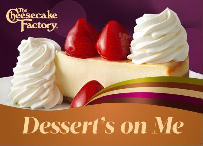 two free slices of cheesecake with 25 the cheesecake factory gift card purchase - Holiday Gift Card Promotions 2017