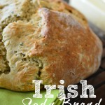 In The Kitchen With Mom Mondays – Easy Irish Soda Bread Recipe