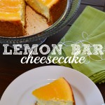 In The Kitchen With Mom Mondays – Lemon Bar Cheesecake Recipe