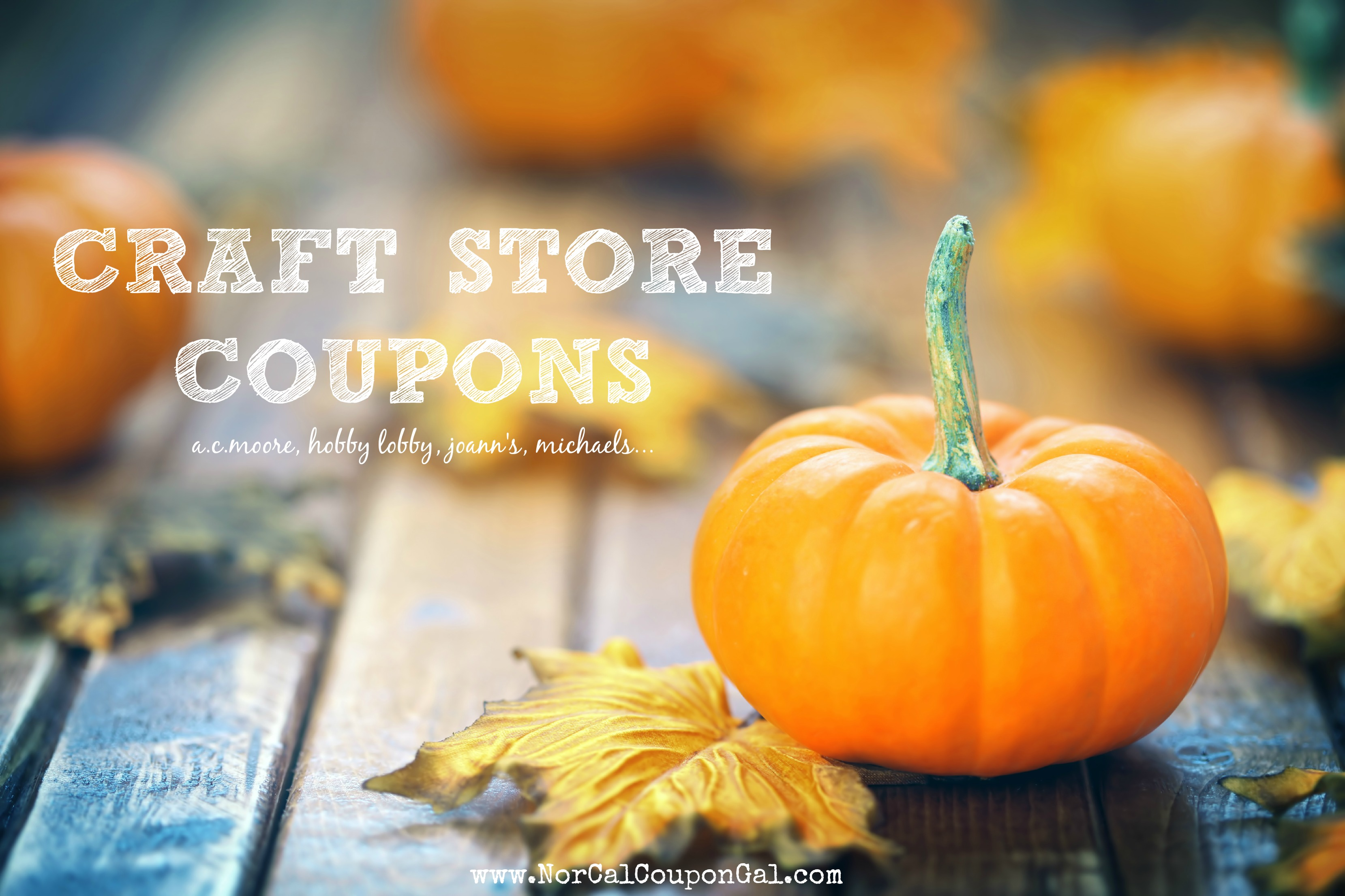Craft Store Coupons - Fall