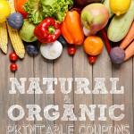 Natural & Organic Printable Coupons