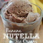 In The Kitchen With Mom Mondays – Banana Nutella Ice Cream Recipe